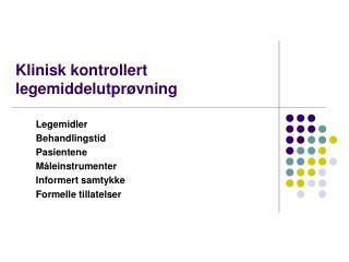 Klinisk kontrollert legemiddelutprøvning