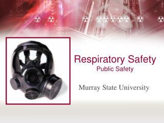 Respiratory Safety Public Safety
