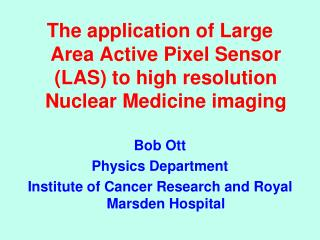 Active Pixel Sensors in Medical and Biologi