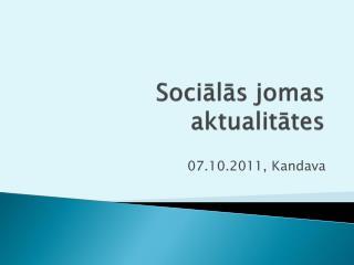 Sociālās jomas aktualitātes