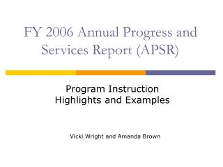 FY 2006 Annual Progress and Services Report (APSR)