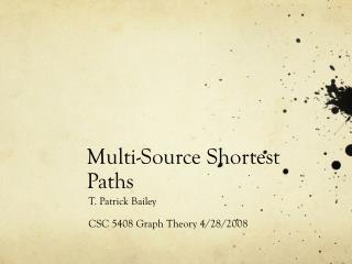 Multi-Source Shortest Paths