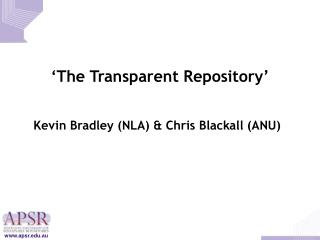 'The Transparent Repository'