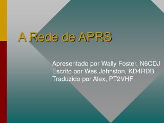 A Rede de APRS