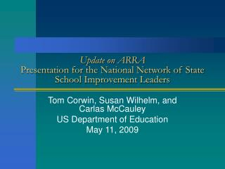 Update on ARRA Presentation for the National Network of State School Improvement Leaders
