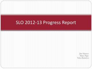 SLO 2012-13 Progress Report