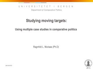 Studying moving targets:
