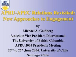 APRU-APEC Relations Revisited: New Approaches to Engagement