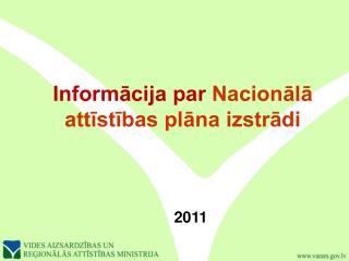 Informācija par  Nacionālā attīstības plāna izstrādi