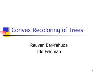 Convex Recoloring of Trees