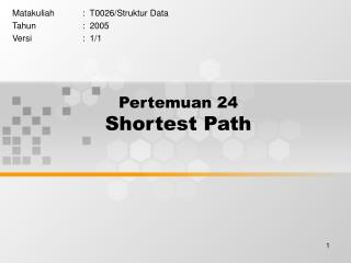 Pertemuan 24 Shortest Path