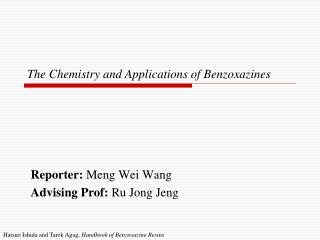 The Chemistry and Applications ofBenzoxazines