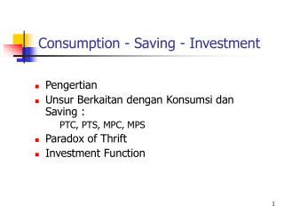 Consumption - Saving - Investment