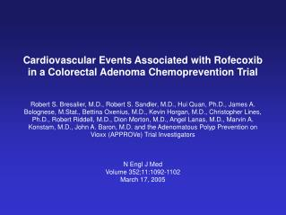 Cardiovascular Events Associated with Rofecoxib in a Colorectal Adenoma Chemoprevention Trial