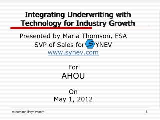 Integrating Underwriting with Technology for Industry Growth