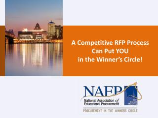 A Competitive RFP Process Can Put YOU  in the Winner's Circle!