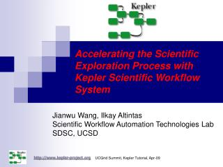 Accelerating the Scientific Exploration Process with Kepler Scientific Workflow System