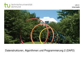 Datenstrukturen, Algorithmen und Programmierung 2 (DAP2)