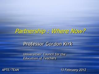 Partnership : Where Now?