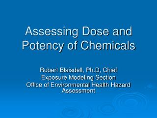 Assessing Dose and Potency of Chemicals