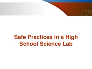 Safe Practices in a High School Science Lab