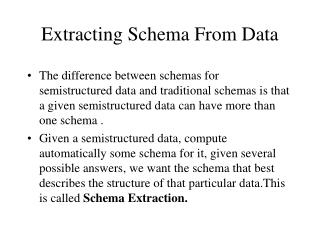 Extracting Schema From Data