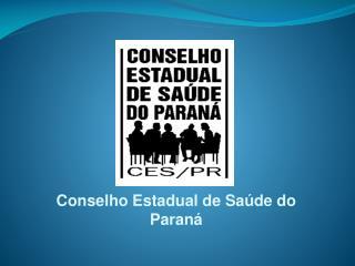Conselho Estadual de Saúde do Paraná