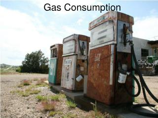 Gas Consumption