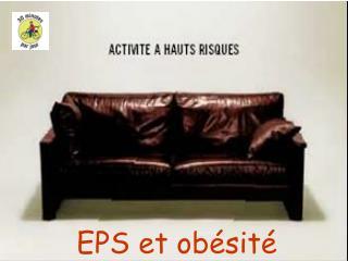 EPS et obésité