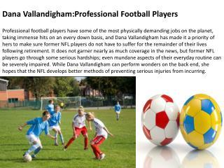 Dana Vallandigham:Professional Football Players