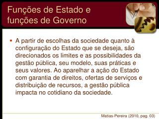 Funções de Estado e funções de Governo