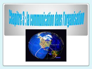 Chapitre 3 : la communication dans l'organisation