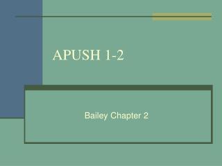 APUSH 1-2