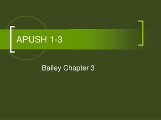 APUSH 1-3