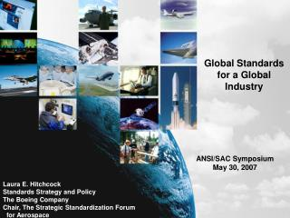 Global Standards for a Global Industry