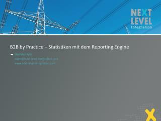 B2B  by  Practice – Statistiken mit dem Reporting Engine
