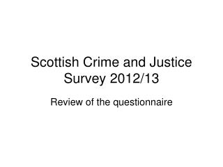 Scottish Crime and Justice Survey 2012/13