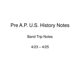 Pre A.P. U.S. History Notes
