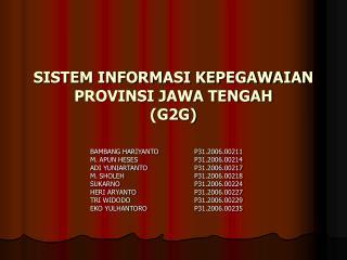 SISTEM INFORMASI KEPEGAWAIAN PROVINSI JAWA TENGAH (G2G)