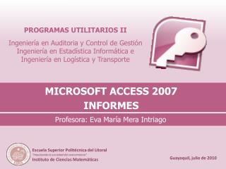 MICROSOFT ACCESS 2007 INFORMES