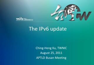 The IPv6 update