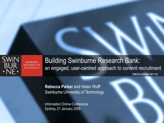 Building Swinburne Research Bank: an engaged, user-centred approach to content recruitment