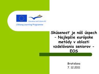Skúsenosť je náš úspech – Najlepšie európske metódy v oblasti vzdelávania seniorov - EOS