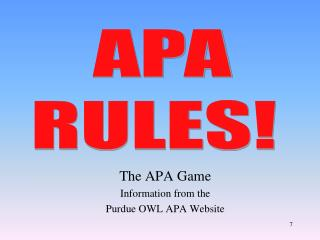 The APA Game Information from the  Purdue OWL APA Website
