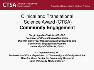 Clinical and Translational  Science Award (CTSA) Community Engagement