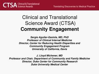 Clinical and Translational  Science Award (CTSA) Community Engagement