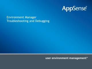 Environment Manager  Troubleshooting and Debugging