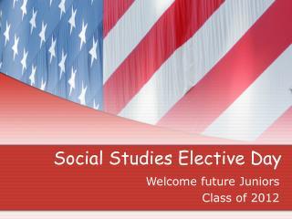 Social Studies Elective Day