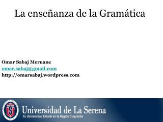 La enseñanza de la Gramática
