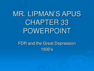 MR. LIPMAN'S APUS CHAPTER 33 POWERPOINT